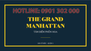 The grand manhattan căn hộ chung cư tầm cỡ quốc tế